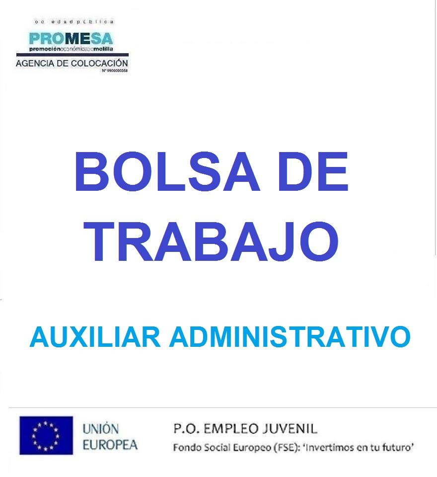 BOLSA DE TRABAJO AUXILIAR ADMINISTRATIVO: PUBLICADA LA FECHA PARA LA REALIZACIÓN DEL EJERCICIO PRÁCTICO