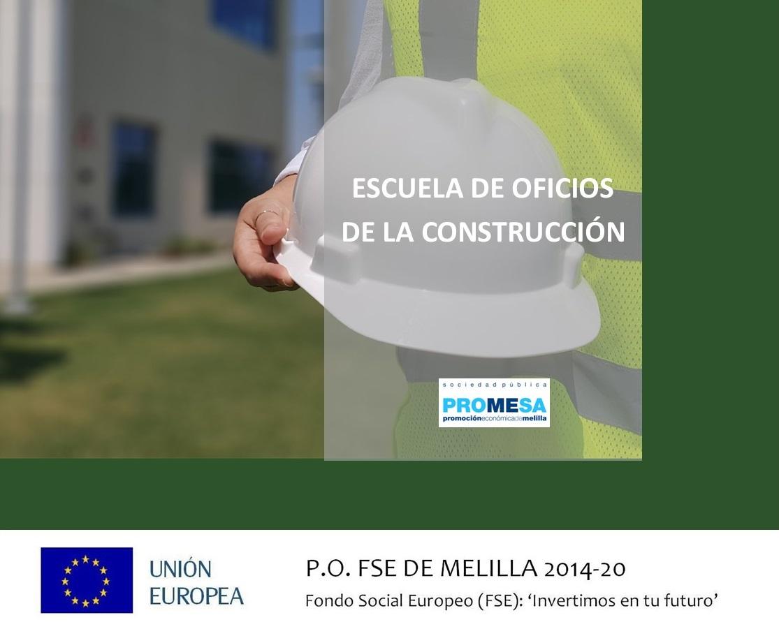 LA ESCUELA DE OFICIOS DE LA CONSTRUCCIÓN, NUEVA INICIATIVA DE PROYECTO MELILLA